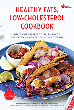 healthy fats low cholesterol cookbook