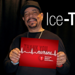 "Rapper and actor Ice-T sends a message of thanks to nurses. As a detective on ""Law & Order: SVU,"" he's constantly interacting with nurses, particularly those acting as emergency room or crisis specialists."