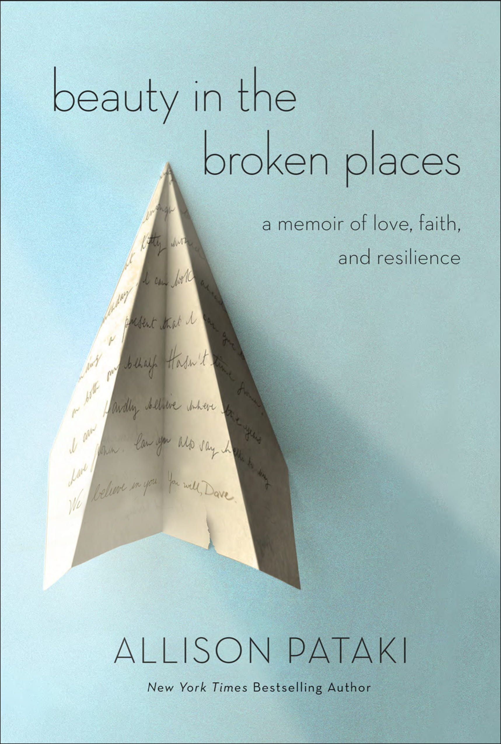 Beauty in the Broken Places, a memoir by Dave Levy's wife Allison Pataki.